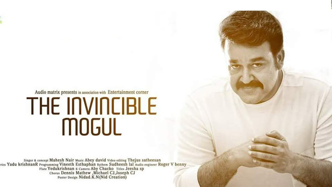 The Invincible Mogul | A Musical Video Tribute To Lalettan
