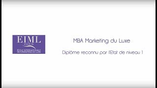 EIML Paris | Présentation du MBA Marketing du Luxe