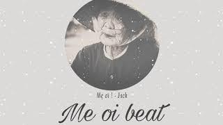 Mẹ Ơi - Jack - Karaoke - Beat