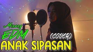 Minang EDM ANAK SIPASAN (COVER) Afdan x Gadih Kambang