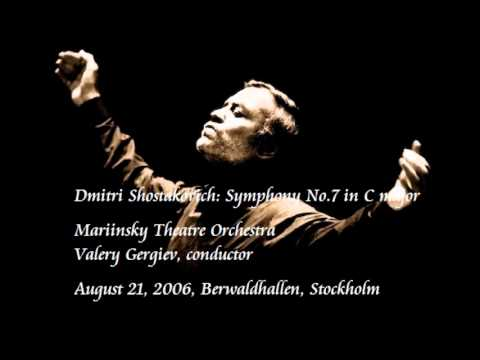 Shostakovich: Symphony No.7 in C major - Gergiev / Mariinsky Theatre Orchestra