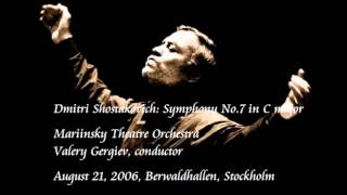 Shostakovich: Symphony No.7 in C major - Gergiev / Mariinsky Theatre Orchestra
