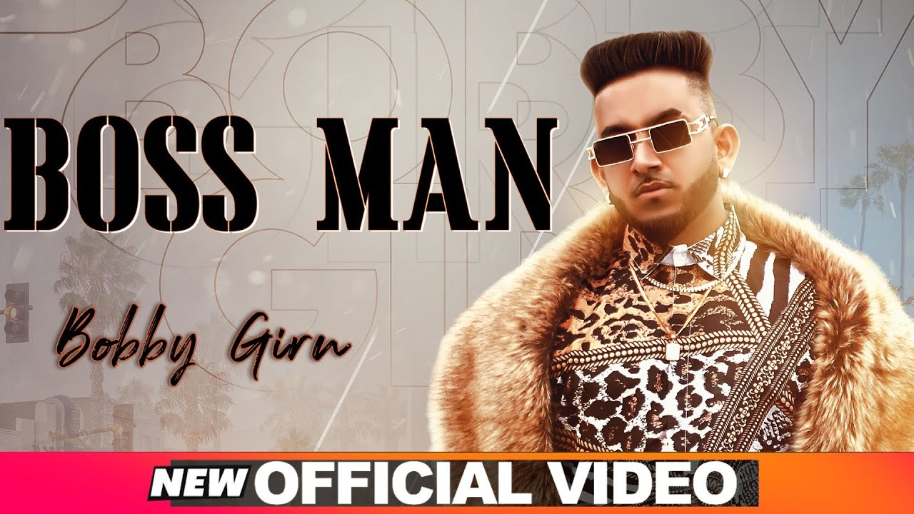 Boss Man (Official Video) | Bobby Girn | Exclusive Punjabi Song on NewSongsTV & Youtube | Speed Records