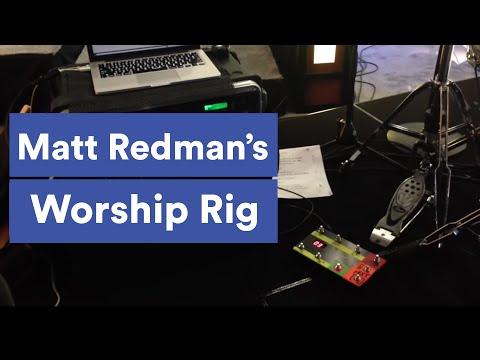 Worship Loop Rig: Matt Redman