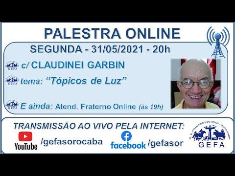 Assista: Palestra online - c/ CLAUDINEI GARBIN (31/05/2021)