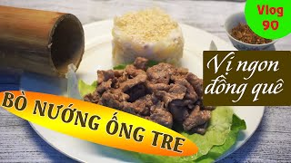 Bamboo tube grilled beef - sweet-scented beef dotted with sauté salt and grated coconut tapioca