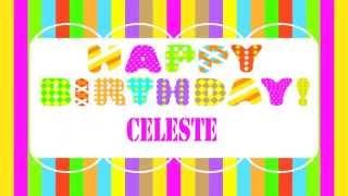 CelesteEnglish  pronunciation   Wishes & Mensajes - Happy Birthday