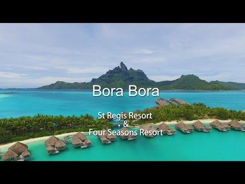 Bora Bora Island by drone in 4K  -St. Regis & Four Seasons-