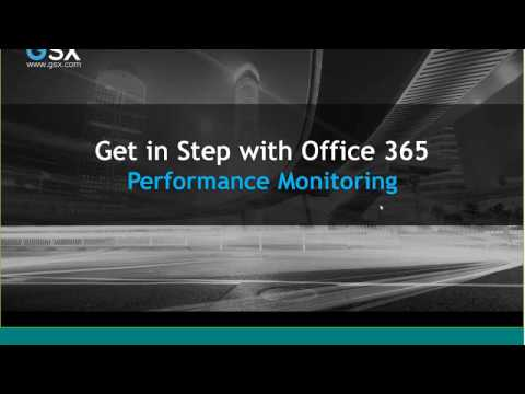 Webinar Get in step with Office 365 Performance Monitoring