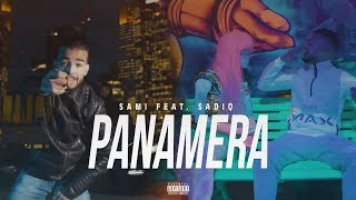 SAMI feat SadiQ - Panamera [NAFRICA] ►NAFRITRAP