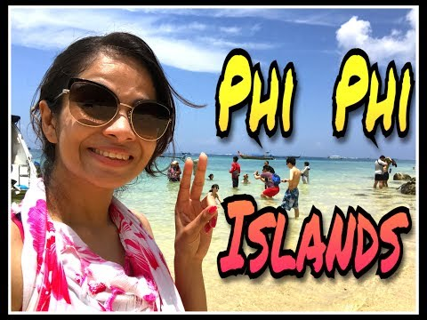 Things to do in Phi Phi Islands-Phuket 2017 |Trip To Thailand -Travel Vlog