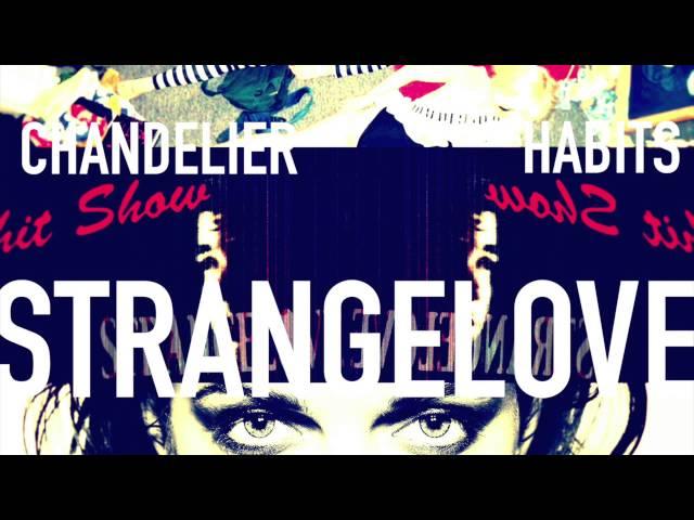 Chandelier/Habits - strangelove (Sia/Tove Lo Mash-Up Cover) [feat. Chris Razo]