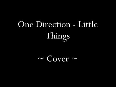 One Direction - Little Things (Cover ft. Yaz Topp) - YouTube