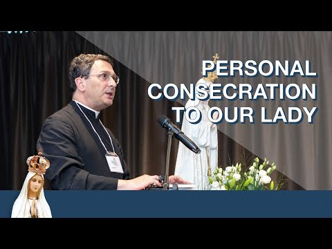 Personal Consecration to Our Lady by Fr. Stehlin