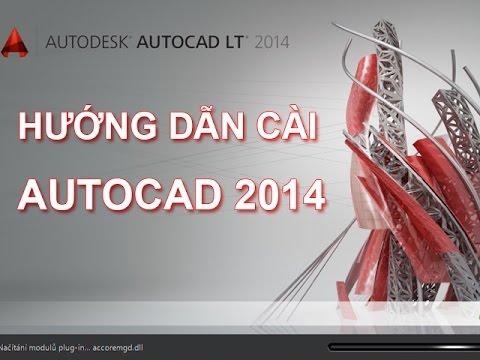 Hướng dẫn cách cài đặt phần mềm Autocad 2014