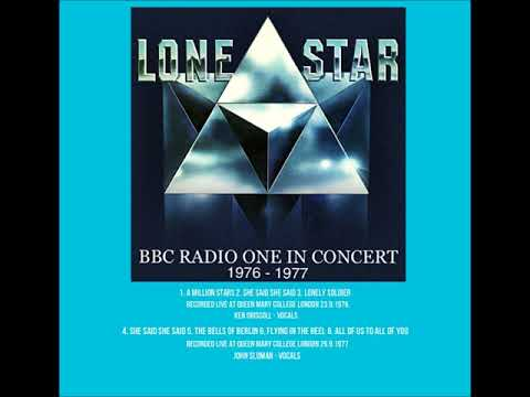 LONE STAR...BBC RADIO ONE IN CONCERT 1976 -1977