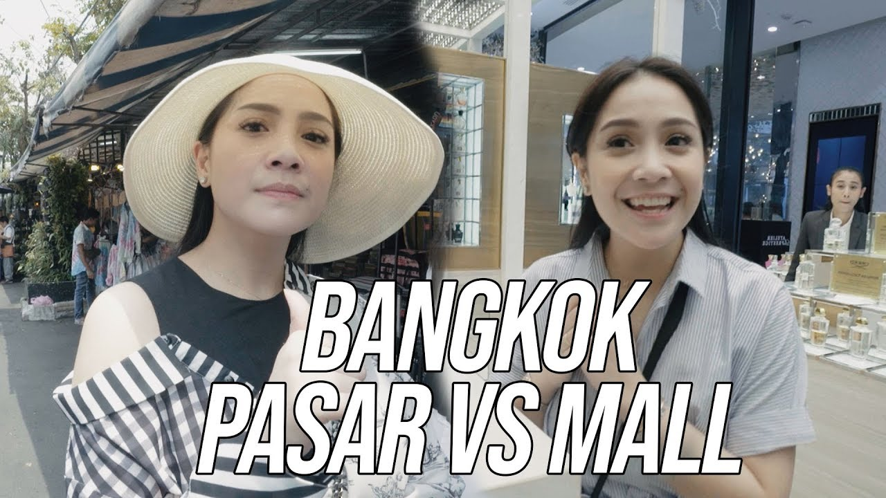 nagita borong belanja pasar vs mall di bangkok duelrans