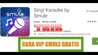 Video Cara Mendapatkan VIP Smule GRATIS!!!!! Terbaru.!! 2016 download MP3, 3GP, MP4, WEBM, AVI, FLV September 2017