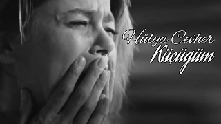 Hayat Şarkısı | Hülya Cevher (Burcu Biricik) - Küçüğüm