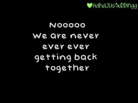 We Are Never Ever Getting Back Together   Megan Nicole Lyrics