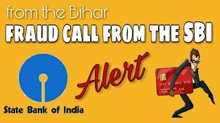 Fraud call from SBI!!