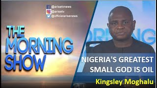 Kingsley Moghalu Nigeria39s greatest small god is oil it has almost destroyed her
