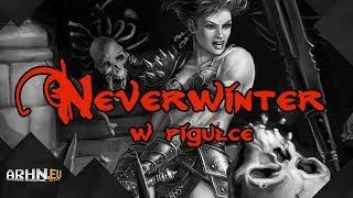 Historia gier z Neverwinter ...w pigułce - cz. 1