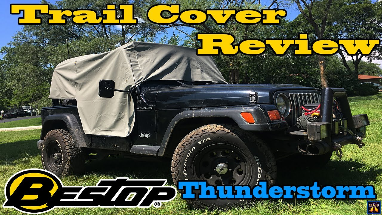 a0534eabdd0 Review and Installation of Bestop Trail Cover for Jeep Wrangler TJ ...