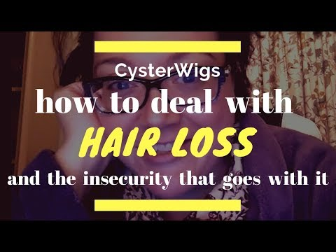 CysterWigs Tips: How to deal with the insecurity of hair loss