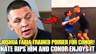 Dustin Poirier TRAINED with Joshua Fabia for Conor McGregor bout! Nate Diaz goes after him