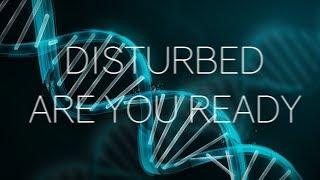 Скачать Disturbed Are You Ready Lyrics