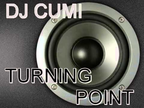 DJ Cumi - Turning Point