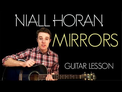 Niall Horan - Mirrors | Guitar lesson & Chords - YouTube