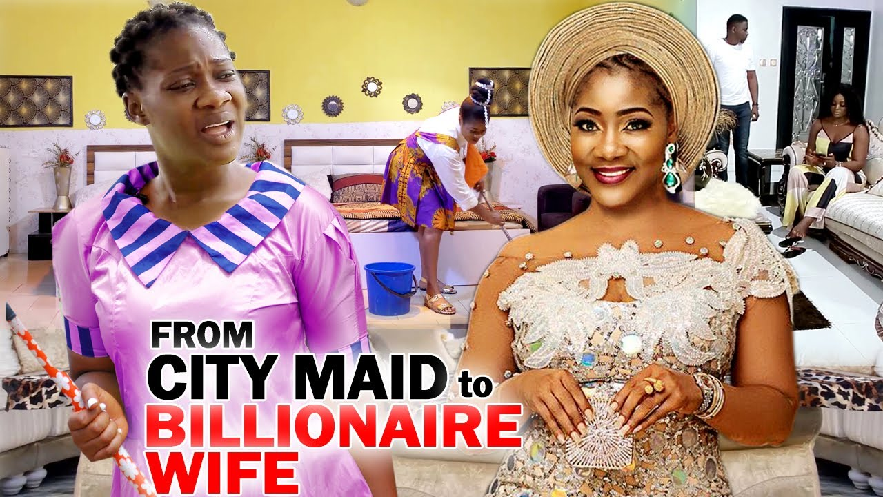 Download From City Maid To A Billionaire's Wife Full Movie - Mercy Johnson 2020 Latest Nigerian Movie Full HD