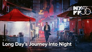 Long Day's Journey Into Night | Clip | NYFF56