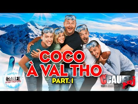 Coco à Val Tho - Part 1 - C'Cauet sur NRJ