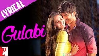 Lyrical: Gulabi - Full Song with Lyrics - Shuddh Desi Romance
