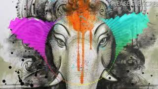 Deva shree Ganesha(Dj baggio Ganpati special mix) Creations Abhishek