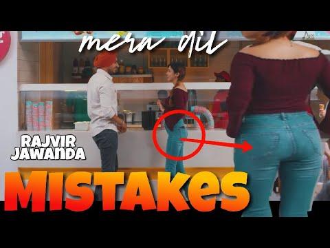 10 MISTAKES IN MERA DIL SONG BY RAJVIR JAWANDA - NEW PUNJABI SONG | FILMY MISTAKES