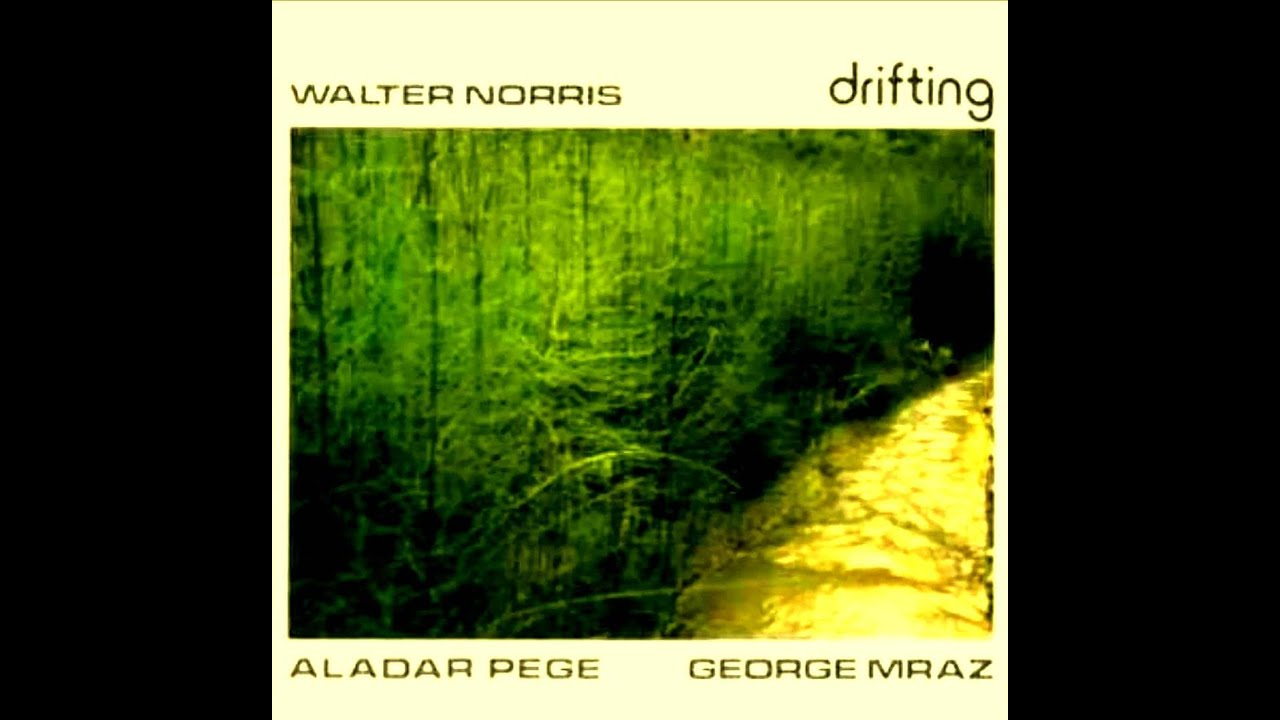 Image result for walter norris pianist drifting