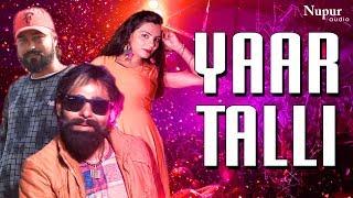 YAAR TALLI Sonu Kundu, Rohit Dhull, Anjali | TR | New Haryanvi DJ Song 2019 | Nav Haryanvi