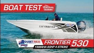 Tested | Quintrex 530 Frontier with Yamaha 90HP