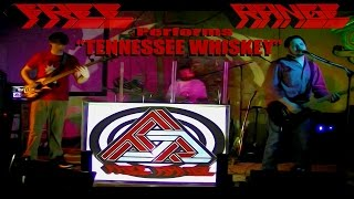 Tennessee Whiskey (Cover) - FREE RANGE