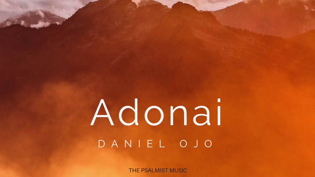 ADONAI - Daniel Ojo [@talk2danne]