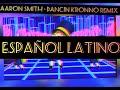 Cover Español! Aaron Smith - Dancin (KRONO Remix) ESPAÑOL ADAPTACION!!!