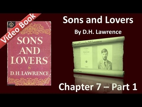 Chapter 07-1 - Sons and Lovers by D. H. Lawrence - Lad-and-Girl Love