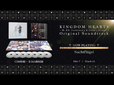 ??????KINGDOM HEARTS - III, II.8, Unchained ? & Union ? [Cross] - Original Soundtrack