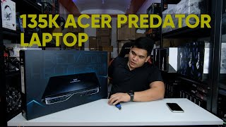Acer Predator Helios 500 17.3inch FHD TOP OF THE LINE 135K PHP Laptop| Unboxing| Personal Impression