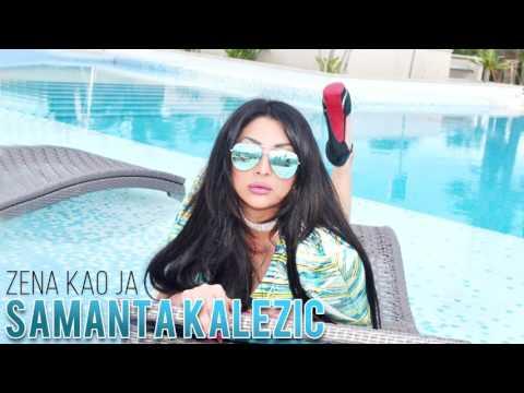 PROMOCIJA : Samanta Kalezic - 2017 - Zena kao ja
