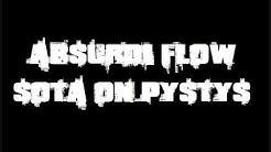 Absurdi Flow-Sota on pystys